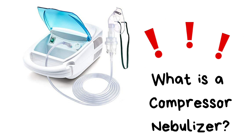 What is a Compressor Nebulizer_